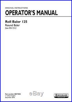 NEW HOLLAND ROLL BALER 125 from PIN 7312 BALER OPERATORS MANUAL