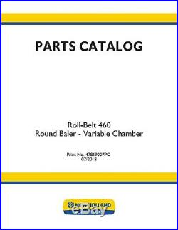 NEW HOLLAND ROLL-BELT 460 ROUND BALER Variable Chamber PARTS CATALOG