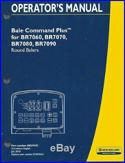 New Holland BR7060 BR7070 BR7080 BR7090 Round Baler Bale Command Operator Manual