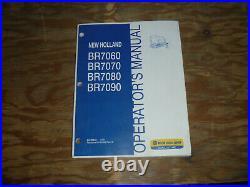 New Holland BR7060 BR7070 BR7080 BR7090 Round Baler Operator Maintenance Manual