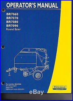 New Holland BR7060, BR7070, BR7080, BR7090 Round Baler Operator Manual 84604965
