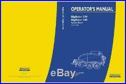 New Holland Big Baler 330, Big Baler 340 Square Baler From Pin 4888 Operator`s M